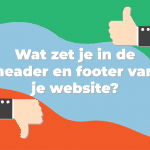 Wat zet je in de header en footer van je website?